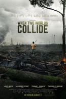 Affiche When Two Worlds Collide