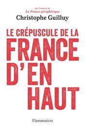 Couverture Le Crépuscule de la France d'en haut