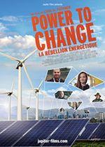 Affiche Power to Change : la rébellion énergétique