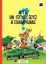 Couverture Il y a un sorcier à Champignac - Spirou et Fantasio, tome 2