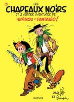 Couverture Les Chapeaux noirs - Spirou et Fantasio, tome 3