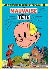Couverture La Mauvaise Tête - Spirou et Fantasio, tome 8