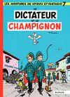 Couverture Le Dictateur et le Champignon - Spirou et Fantasio, tome 7
