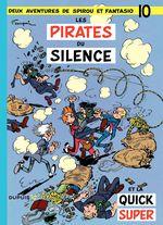 Couverture Les Pirates du silence - Spirou et Fantasio, tome 10