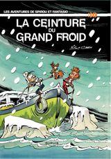 Couverture La Ceinture du grand froid - Spirou et Fantasio, tome 30