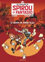 Couverture Le Groom de Sniper Alley - Spirou et Fantasio, tome 54