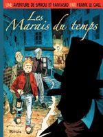 Couverture Les Marais du temps - Une aventure de Spirou et Fantasio, tome 2