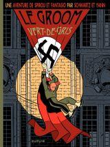 Couverture Le Groom vert-de-gris - Une aventure de Spirou et Fantasio, tome 5