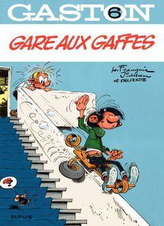 Couverture Gare aux gaffes - Gaston (2009), tome 6
