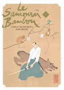 Couverture Le Samouraï Bambou, tome 1