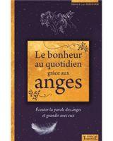 Couverture Le bonheur au quotidien grâce aux anges