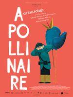 Affiche Apollinaire - 13 films-poèmes