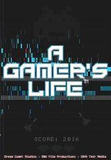 Affiche A Gamer's Life