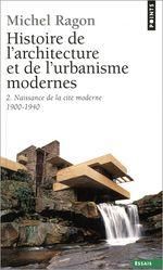 Couverture Histoire de l'architecture et de l'urbanisme modernes, tome 2