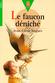 Couverture Le faucon déniché