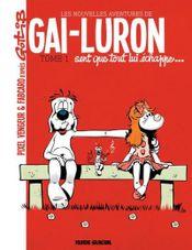 Couverture Les nouvelles aventures de Gai-Luron (Tome 1) - Gai-Luron sent que tout lui échappe