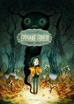 Couverture L'épouvantable peur d'Épiphanie Frayeur