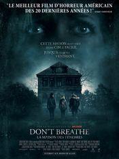 Affiche Don't Breathe : La Maison des ténèbres