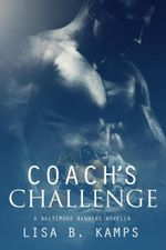 Couverture Coach's Challenge, A Baltimore Banners Intermission Novella
