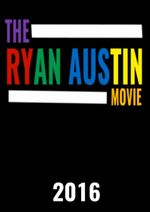 Affiche The RyanAustin Movie