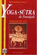 Couverture Yoga-Sûtra de Patañjali : Miroir de soi