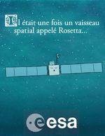 Affiche Il était une fois... Rosetta et Philae