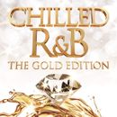 Pochette Chilled R&B: The Gold Edition