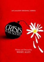 Affiche Crisis in Six Scenes