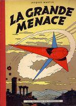 Couverture La Grande Menace - Lefranc, tome 1