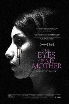 Affiche The Eyes of My Mother