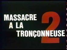 Video de Massacre à la tronçonneuse 2