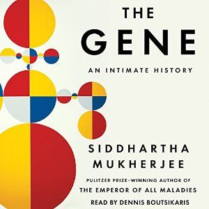 the gene an intimate history by siddhartha mukherjee pdf
