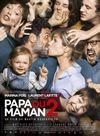Affiche Papa ou Maman 2