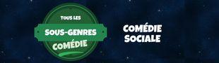 Cover Tous les sous-genres de la COMEDIE : Sociale