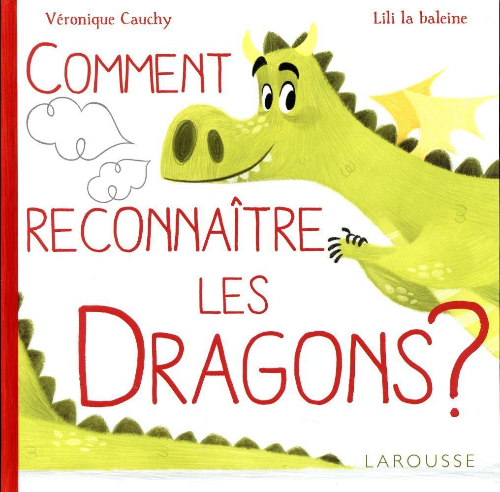 「Comment reconnaître les dragons ?  By Véronique Cauchy-François」的圖片搜尋結果