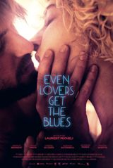 Affiche Even lovers get the blues