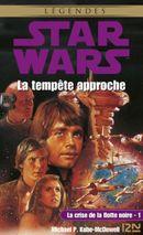 Couverture La tempête approche - Star Wars : La crise de la flotte noire, tome 1