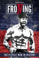 Affiche FROIVING, the fitest man in history