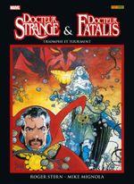 Couverture Docteur Strange & Docteur Fatalis - Triomphe et Tourment