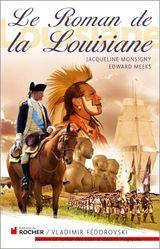 Couverture Le roman de la Louisiane