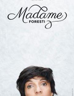 Affiche Madame Foresti