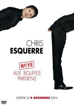 Affiche Chris Esquerre aux Bouffes Parisiens