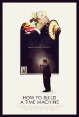 Affiche How to Build a Time Machine