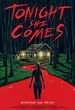 Affiche Tonight She Comes