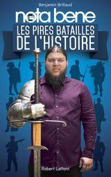 Couverture Nota Bene : Les Pires Batailles de l'Histoire