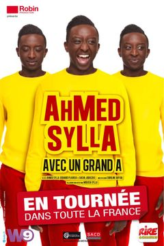 Affiche Ahmed Sylla avec un grand A