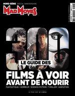 Couverture Mad Movies Hors-Série : Le guide des 300 films à voir avant de mourir