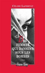 Couverture Des femmes qui dansent sous les bombes