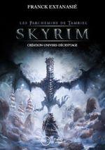Couverture Skyrim : Les parchemins de Tamriel
