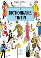 Couverture Le Dictionnaire Tintin
